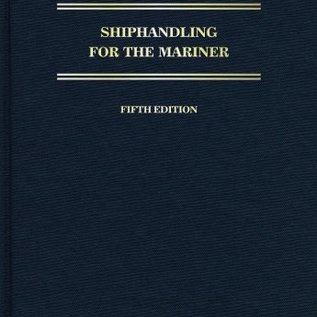 Shiphandling for the Mariner, 5th edition available March 2018