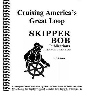 SKI Cruising the Great Circle Loop by Skipper Bob 17th Edition