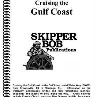SKI Cruising the Gulf Coast Skipper Bob Cruising Guide 14th Edition