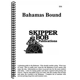 SKI Bahamas Bound Planning Guide from Skipper Bob 16th Edition