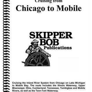 SKI Chicago to Mobile Skipper Bob Cruising Guide 13th Edition