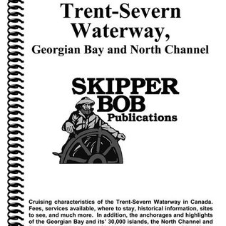 SKI Trent Severn, Georgian Bay, North Channel Skipper Bob Cruising Guide18th edition