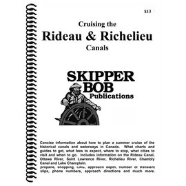 SKI Rideau & Richelieu Canals  Skipper Bob Cruising Guide 20th Edition