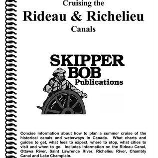 SKI Rideau & Richelieu Canals Skipper Bob Cruising Guide 20th Edition