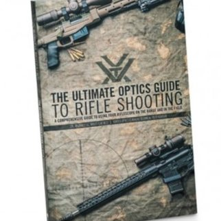 Vortex : The Ultimate Optics Guide to Rifle Shooting