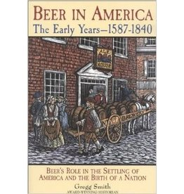 Beer In America The Early Years 1587-1840