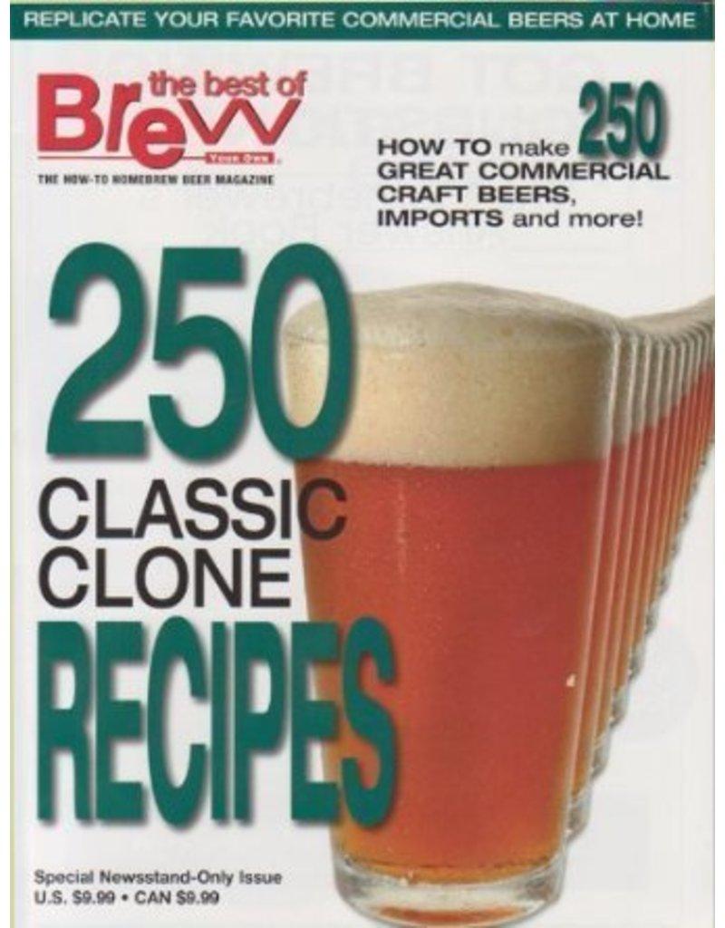 BYO 250 Clone Recipes