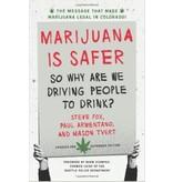 Marijuana Is Safer