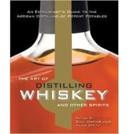 The Art Of Distilling Whiskey