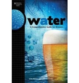 Water A Complete Guide For Brewers