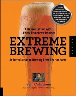 Deluxe Edition Extreme Brewing (Sam Calagione)