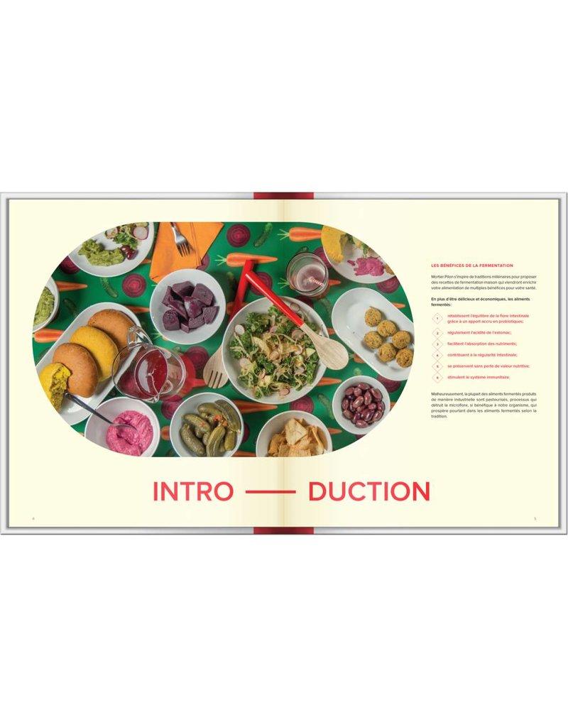 Homemade Fermentation by Mortier Pilon