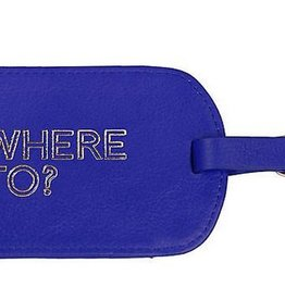 Luggage Tag-Where To?