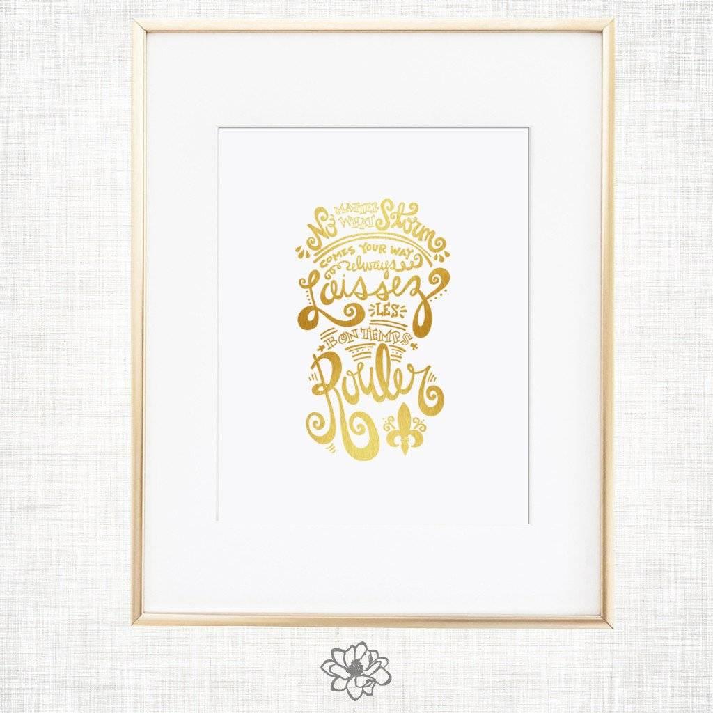 Magnolia Creative 8x10 Laissez Gold Foil Print
