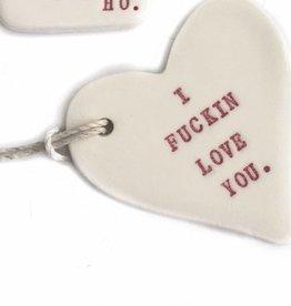 I Fuckin Love You Tag