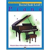 Alfred Music Alfred's Basic Piano Course: Recital Book 5