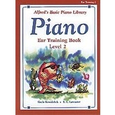 Alfred Music Alfred's Basic Piano Course: Ear Training Book 2