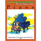 Alfred Music Alfred's Basic Piano Course: Recital Book 2