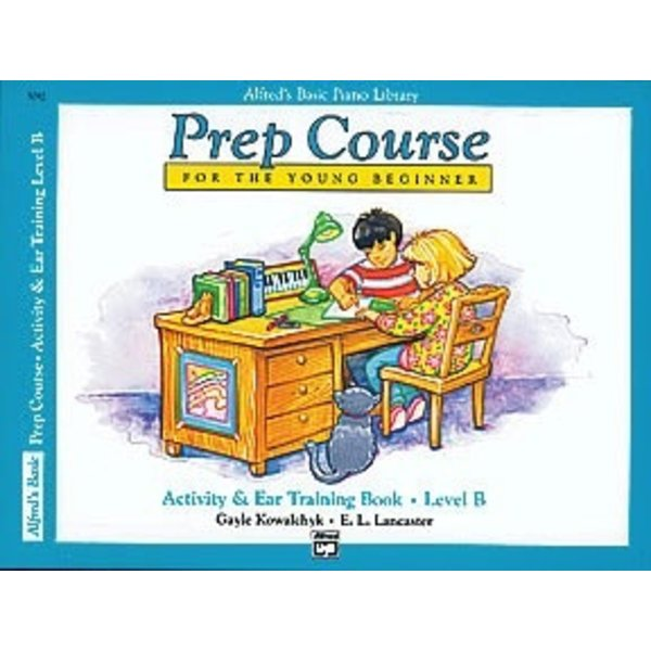 Alfred Music Alfred's Basic Piano Prep Course: Activity & Ear Training Book B