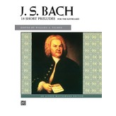 Alfred Music J. S. Bach - 18 Short Preludes