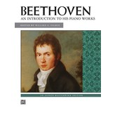 Alfred Music Beethoven - An Introduction to His Piano Works