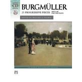 Alfred Music Burgmüller - 25 Progressive Pieces, Opus 100 Book & CD