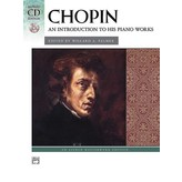 Alfred Music Chopin - An Introduction to His Piano Works