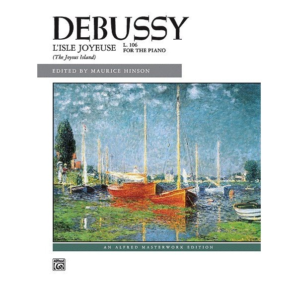 Alfred Music Debussy - L'Isle joyeuse