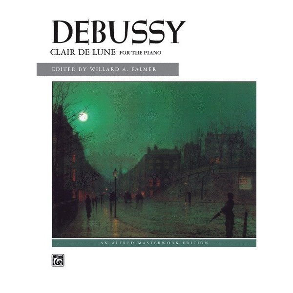 Alfred Music Debussy - Clair de lune (from Suite Bergamasque)