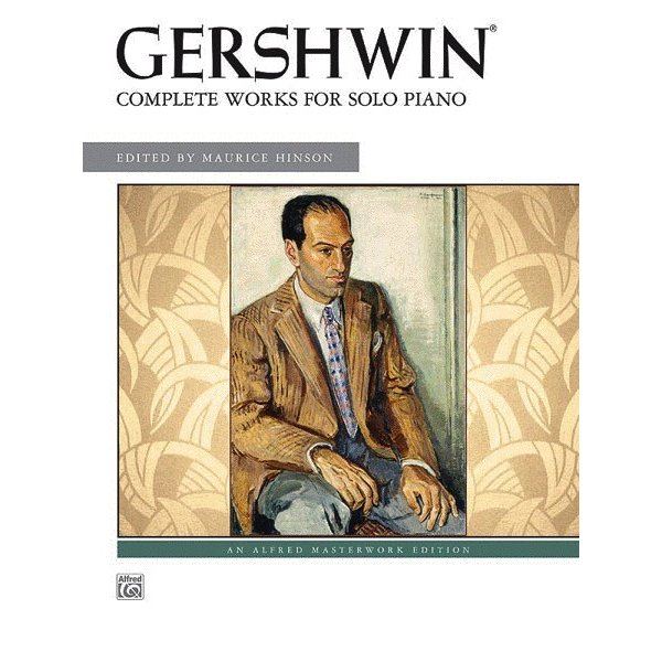 Alfred Music Gershwin: Complete Works for Solo Piano