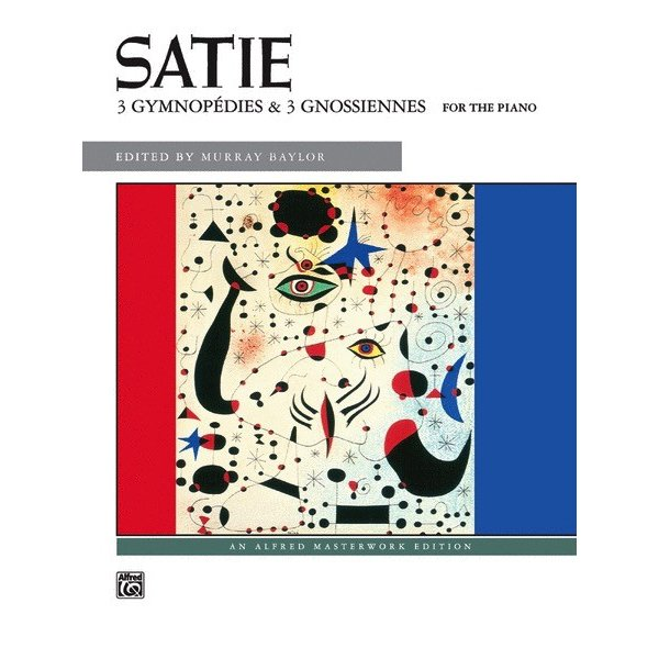 Alfred Music Satie - 3 Gymnopédies & 3 Gnossiennes
