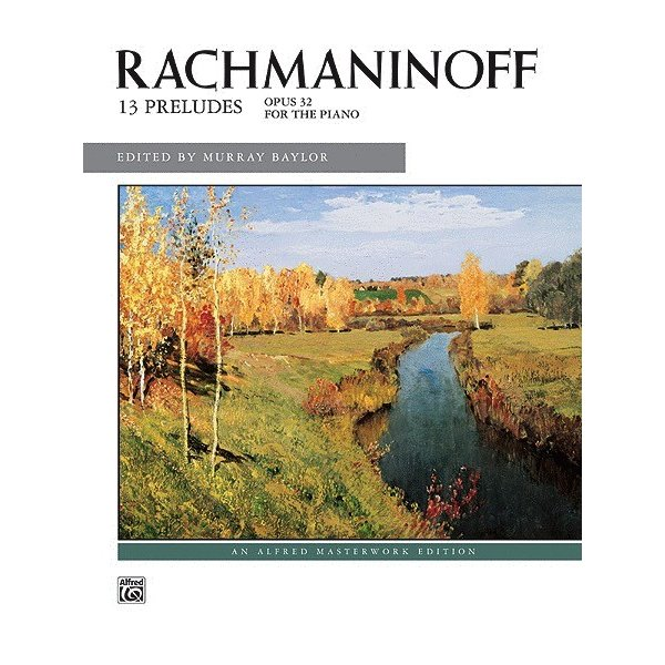 Alfred Music Rachmaninoff - 13 Preludes, Opus 32