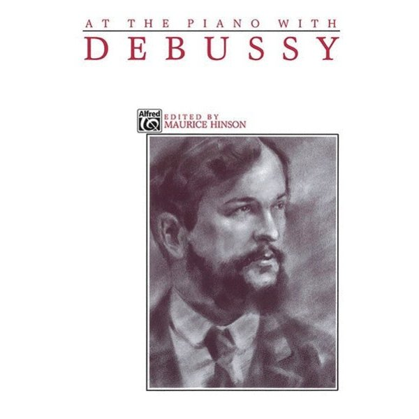 Alfred Music At the Piano with Debussy