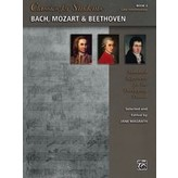 Alfred Music Classics for Students: Bach, Mozart & Beethoven, Book 3