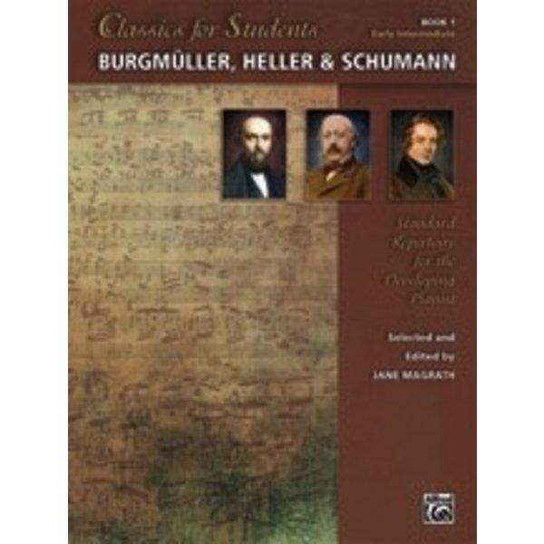Alfred Music Classics for Students: Burgmüller, Heller & Schumann, Book 1