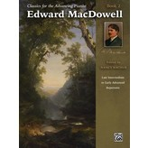 Alfred Music Classics for the Advancing Pianist: Edward MacDowell, Book 2
