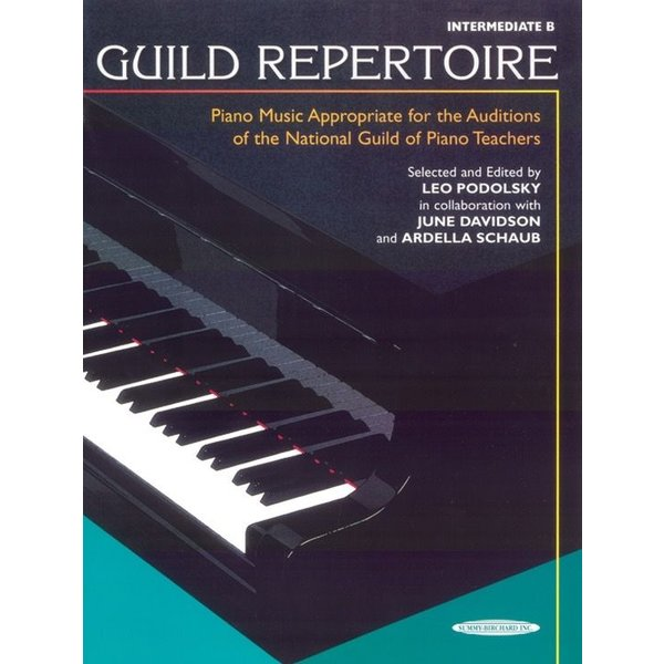 Alfred Music Guild Repertoire: Piano Music Appropriate for the Auditions of the National Guild of Piano Teachers, Intermediate B