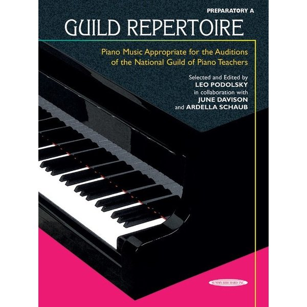 Alfred Music Guild Repertoire: Piano Music Appropriate for the Auditions of the National Guild of Piano Teachers, Preparatory A