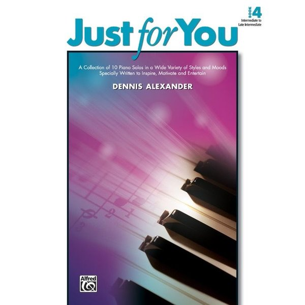 Alfred Music Just for You, Book 4