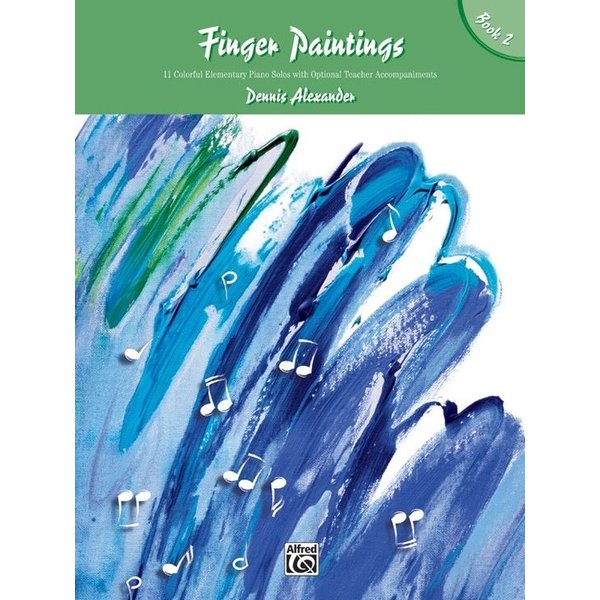 Alfred Music Finger Paintings, Book 2
