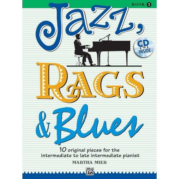 Alfred Music Jazz, Rags & Blues, Book 3 & CD
