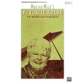 Alfred Music Martha Mier's Favorite Solos, Book 3