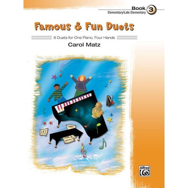 Alfred Music Famous & Fun Duets, Book 3