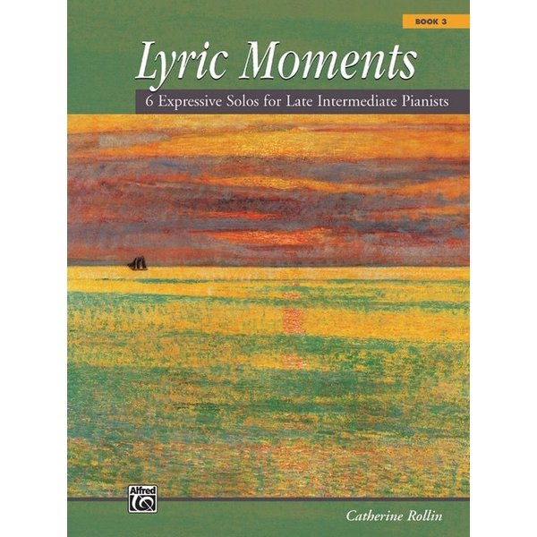 Alfred Music Lyric Moments, Book 3