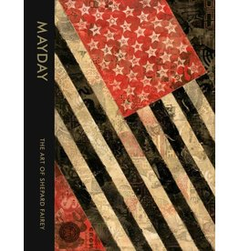 OBEY MAYDAY - The Art of Shepard Fairey (Hardcover)
