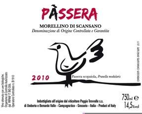 """2016 Poggio Trevvalle Morellino di Scansano """"Passera"""""""