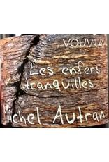 """2016 Michel Autran Vouvray """"Les Enfers Tranquilles"""" ☾"""