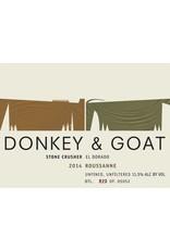 """2016 Donkey & Goat """"Stone Crusher"""" El Dorado Roussane"""