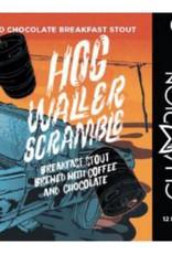 Champion 'Hog Waller Scramble' Breakfast Stout 12oz Sgl (Can)