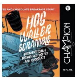 Champion 'Hog Waller Scramble' Breakfast Stout 12oz Sgl (Can)